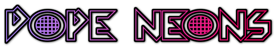 Dope Neons