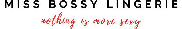 Miss Bossy Lingerie