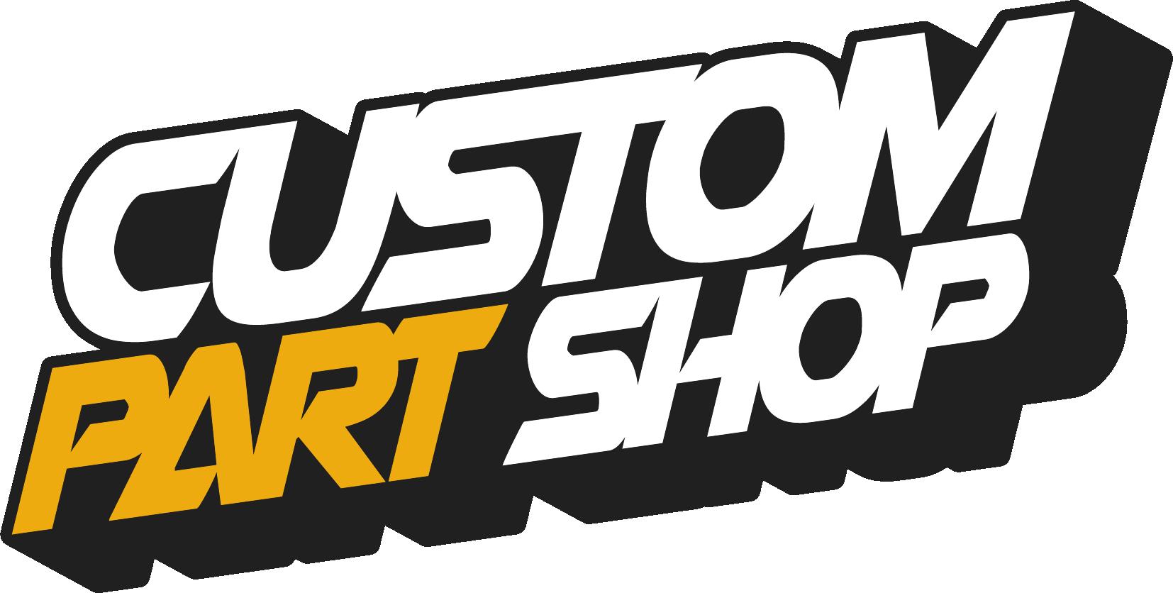 CUSTOM PART SHOP LLC