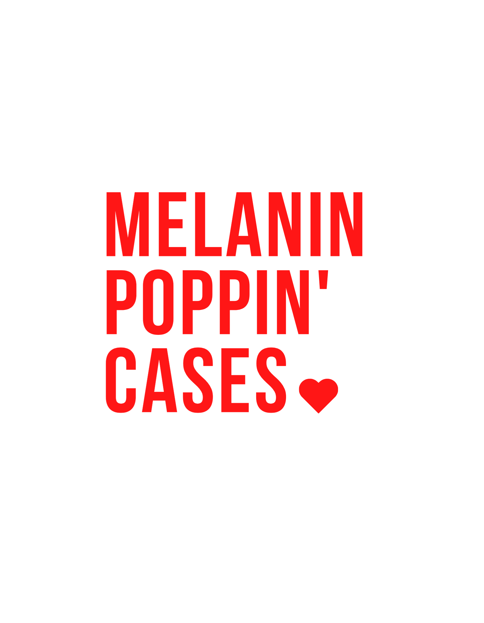 MELANIN POPPIN CASES